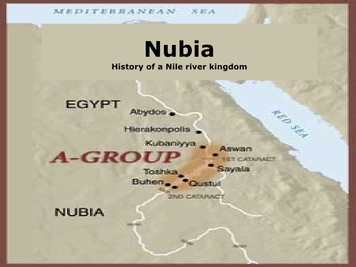 Nubia History of a Nile river kingdom