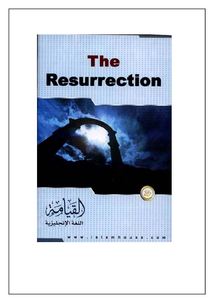 The Resurrection  The Islamic Propagation Office in Rabwah