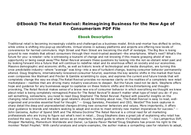 Reimagining Business for the New Age of Consumerism The Retail Revival