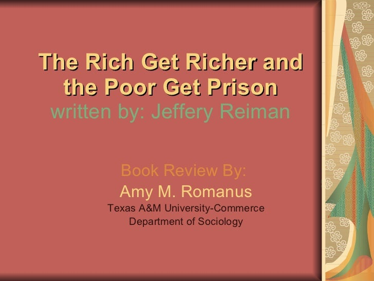 The rich get richer, and the poor get...