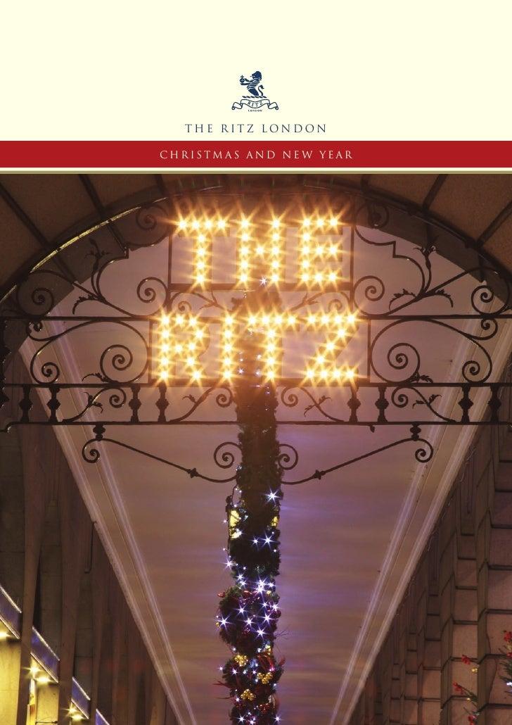 THE RITZ LONDON  CHRISTMAS AND NE W YEAR