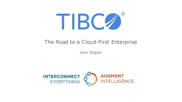 Leon Stigter The Road to a Cloud-First Enterprise