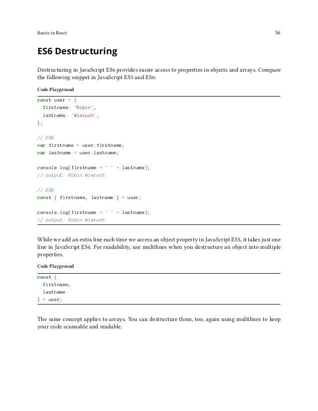 Basics in React 57 Code Playground const users = ['Robin', 'Andrew', 'Dan']; const [ userOne, userTwo, userThree ] = users...