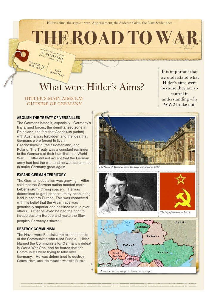 Hitler's aims, the steps to war, Appeasement, the Sudeten Crisis, the Nazi-Soviet pact               THE ROAD TO WAR      ...