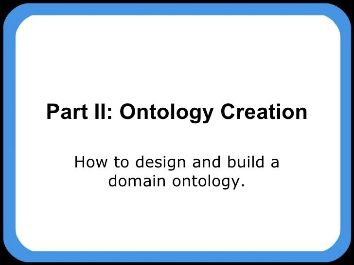 modernist ontology Ontological foundations of modern education and its relationship with greek   the domination of modern science over the world with its will to knowledge,.