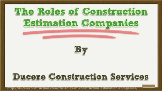 The Roles of Construction Estimation Companies