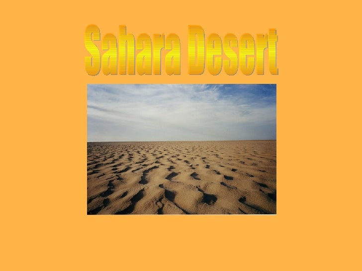 DISTRIBUTION OF DESERTSAnnual precipitation in deserts is less than 250mm and less than100mm in extreme deserts. Deserts h...