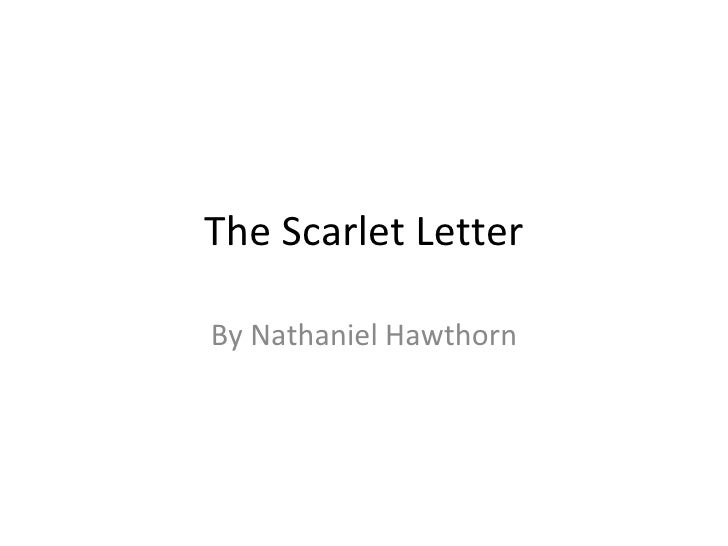 The Scarlet Letter By Nathaniel Hawthorn