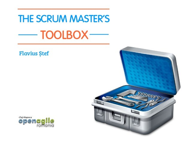 THE SCRUM MASTERS        TOOLBOXFlavius Ștef