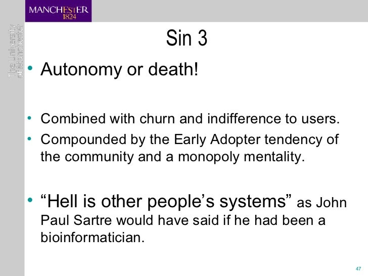 Sin 3 <ul><li>Autonomy or death! </li></ul><ul><li>Combined with churn and indifference to users. </li></ul><ul><li>Compou...