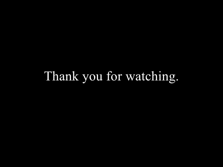 you for watching.