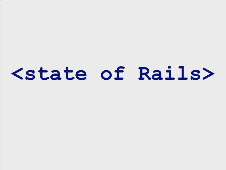 <state of Rails>