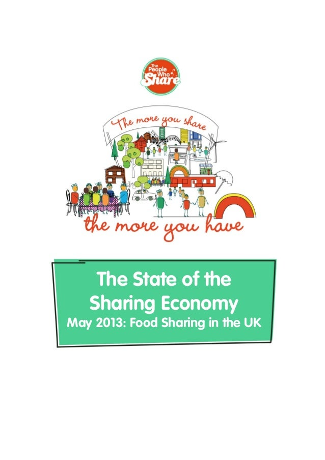 The State of the Sharing Economy May 2013: Food Sharing in the UK