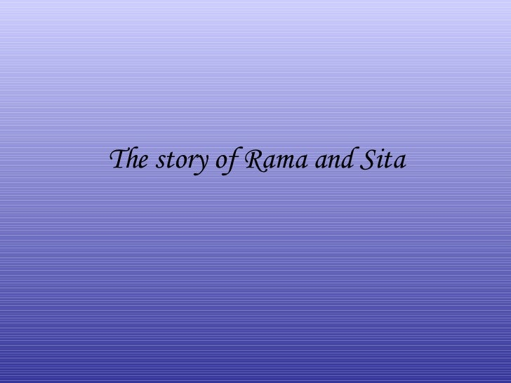 The story of Rama and Sita