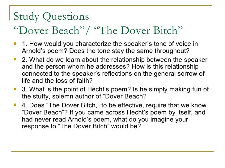 dover beach analysis essays The poem begins with the speaker complaining about people's values in the  modern world  an essay on dover beach and eliot's prufrock in the.
