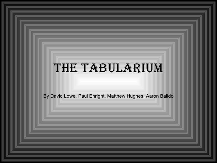 The Tabularium By David Lowe, Paul Enright, Matthew Hughes, Aaron Balido