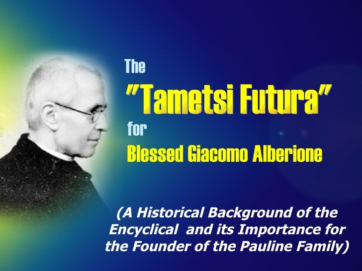 """*  The Church relates to society in terms of conquest and opposition. """"Tametsi Futura"""" (A Historical Background ..."""
