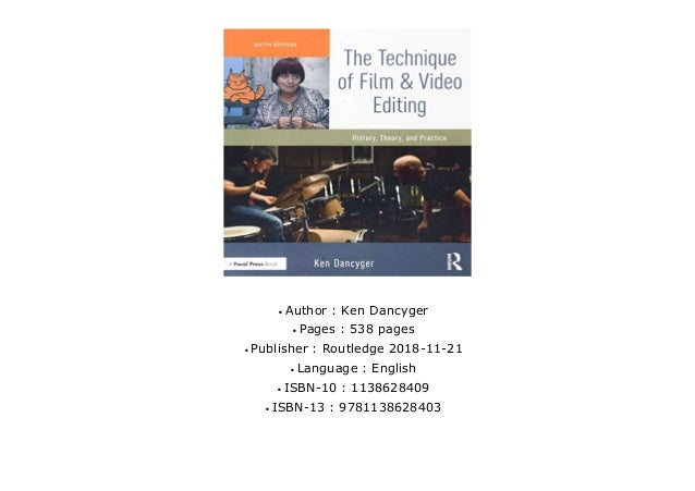 Gift Ideas The Technique Of Film And Video Editing History Theor