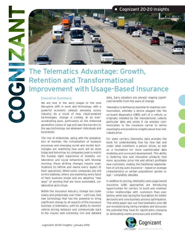 • Cognizant 20-20 InsightsThe Telematics Advantage: Growth,Retention and TransformationalImprovement with Usage-Based Insu...
