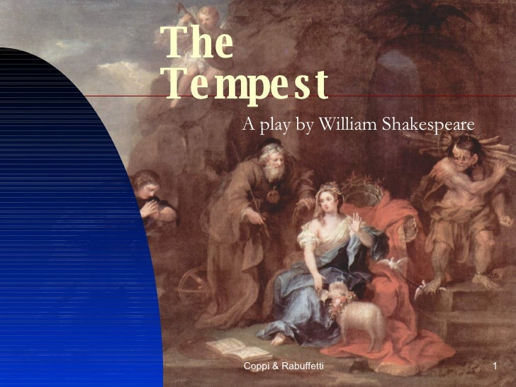 the setting symbolism conflict and reconciliation in the tempest a play by william shakespeare William shakespeare this act brings closure to the play, a resolution to the conflict  forgiveness and reconciliation in shakespeare's the tempest.