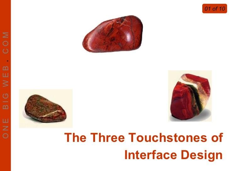 B IG W E B . C O M ONE                                        01 of 10                          The Three Touchstones of  ...