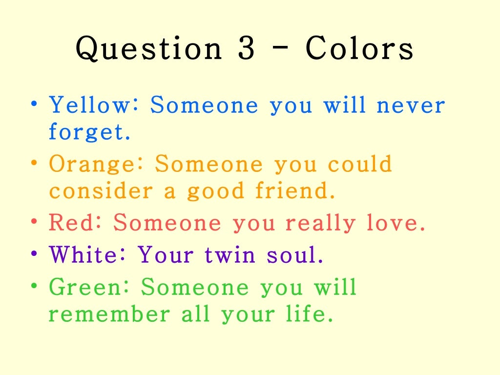 Question 3 - Colors Yellow: