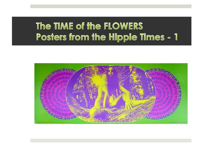 The Time Of The Flowers - Posters from the Hippie times / 1