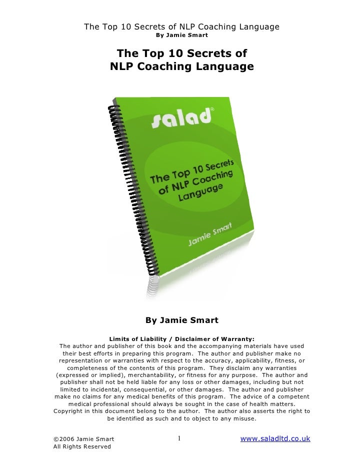 The Top 10 Secrets of NLP Coaching Language                                  By Jamie Smart                    The Top 10 ...