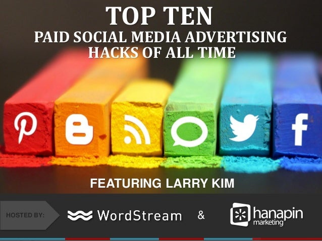 #thinkppc &HOSTED BY: TOP TEN PAID SOCIAL MEDIA ADVERTISING HACKS OF ALL TIME FEATURING LARRY KIM