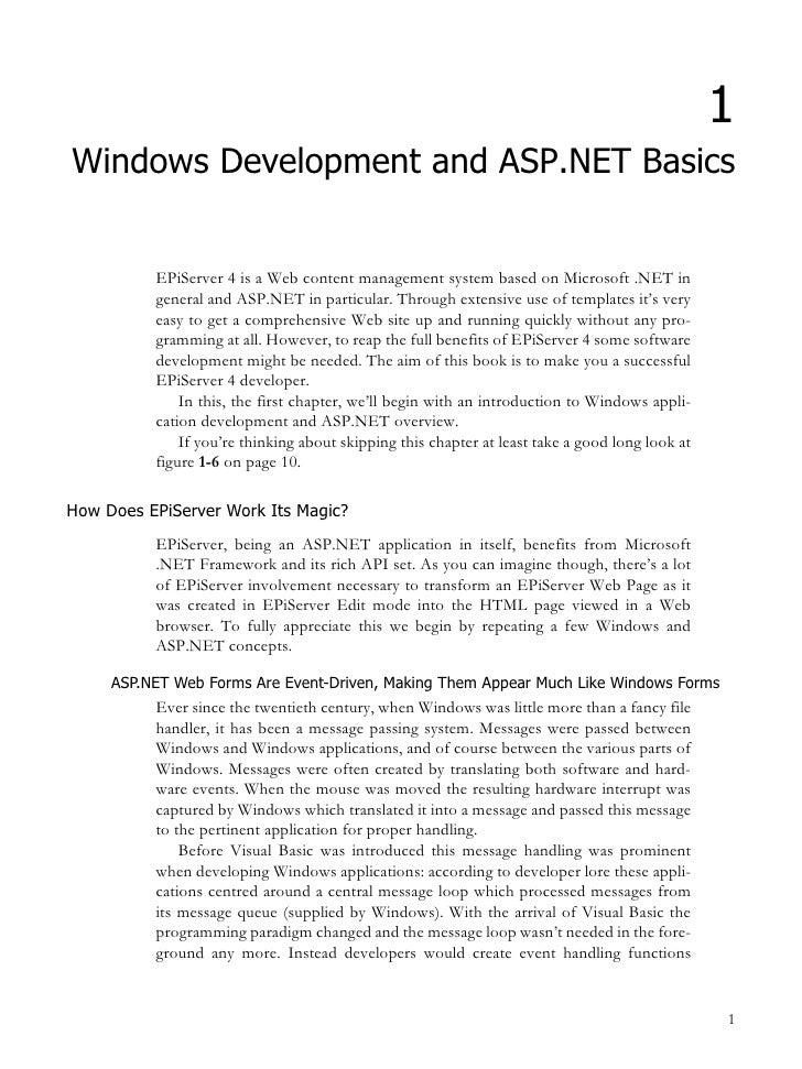 1 Windows Development and ASP.NET Basics             EPiServer 4 is a Web content management system based on Microsoft .NE...