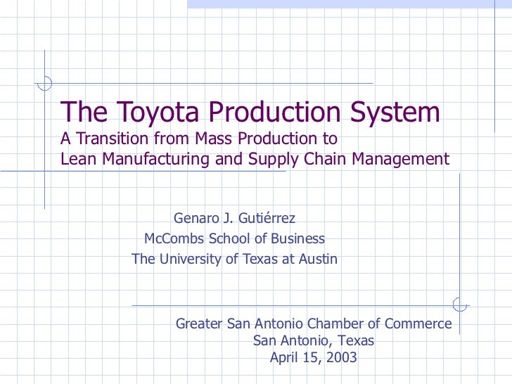 The Toyota Production System A Transition from Mass Production to  Lean Manufacturing and Supply Chain Management Genaro J...