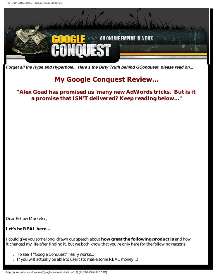 The Truth is Revealed... - Google Conquest Review     Forget all the Hype and Hyperbole... Here's the Dirty Truth behind G...