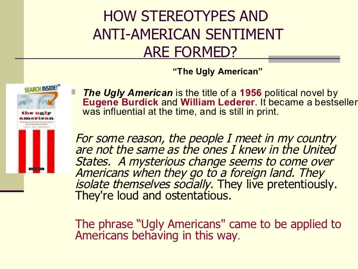 the common issue of stereotyping in america Stereotypes and stereotyping: a moral analysis distortions are common to all stereotypes-moral distancing stereotypes and stereotyping.