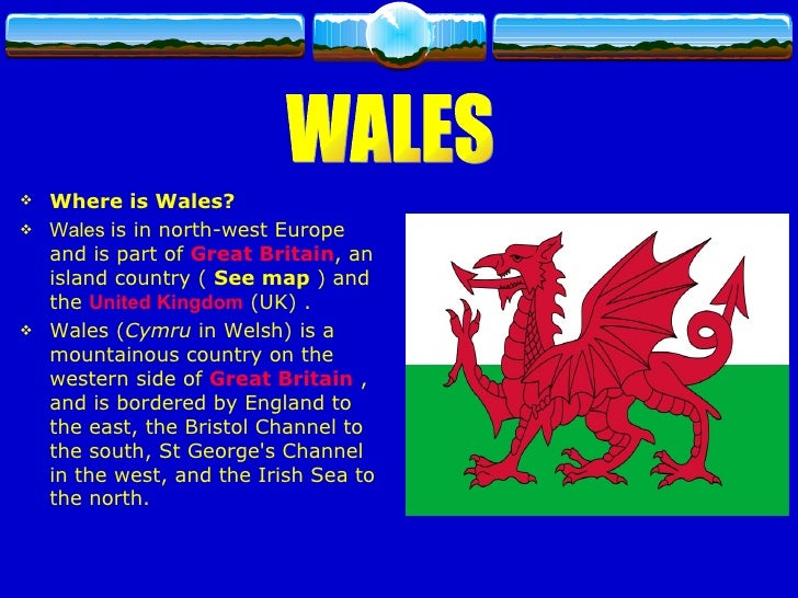 The Uk - Where is wales