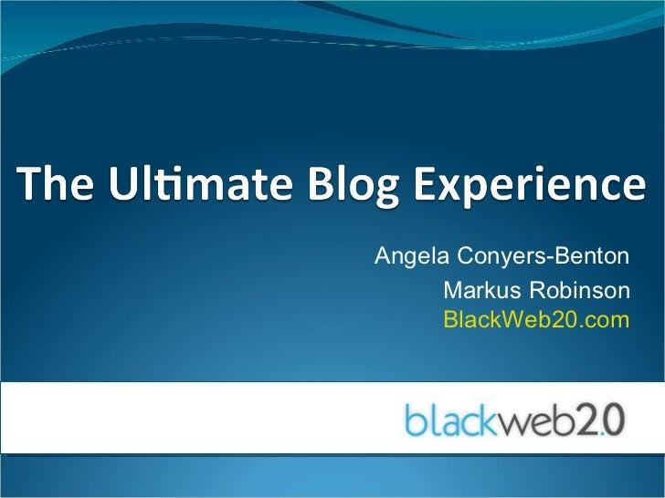 Angela Conyers-Benton Markus Robinson BlackWeb20.com