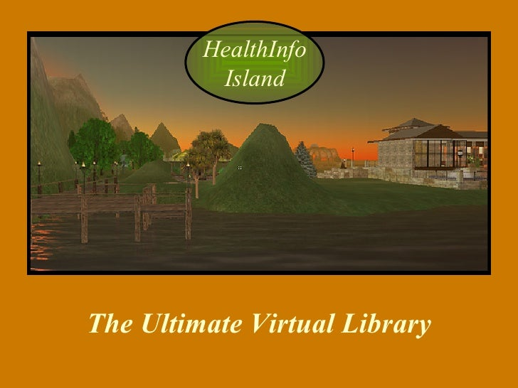 HealthInfo Island The Ultimate Virtual Library