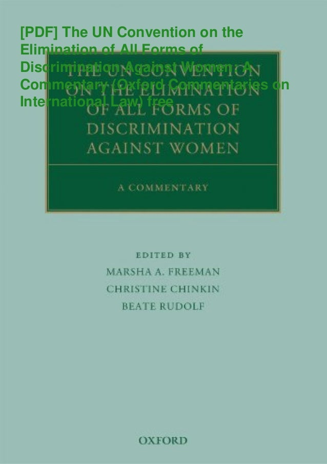 [PDF] The UN Convention on the Elimination of All Forms of Discrimination Against Women: A Commentary (Oxford Commentaries...