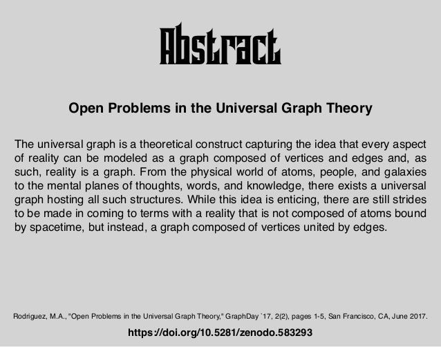 The universal graph is a theoretical construct capturing the idea that every aspect of reality can be modeled as a graph c...