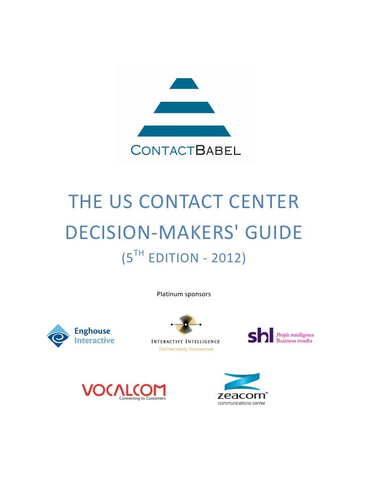 THE US CONTACT CENTERDECISION-MAKERS GUIDE     (5TH EDITION - 2012)          Platinum sponsors