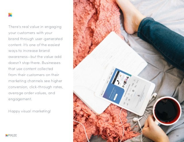 There's real value in engaging your customers with your brand through user-generated content. It's one of the easiest ways...