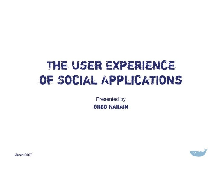 The User Experience of Social Applications