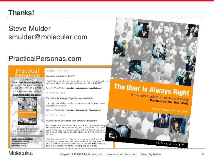 <ul><li>Steve Mulder [email_address] </li></ul><ul><li>PracticalPersonas.com </li></ul>Thanks!