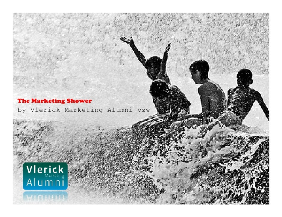 The Marketing Shower by Vlerick Marketing Alumni vzw