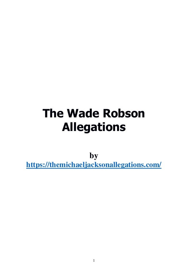 1 The Wade Robson Allegations by https://themichaeljacksonallegations.com/
