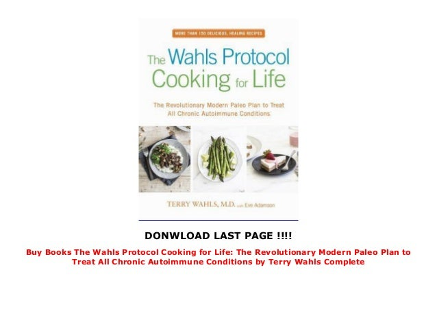 Buy Books The Wahls Protocol Cooking for Life: The Revolutionary Mod…