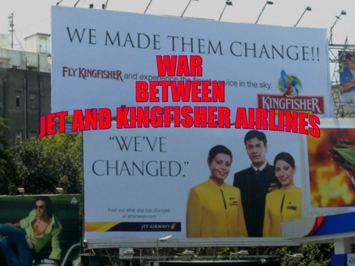 WAR  BETWEEN  JET AND KINGFISHER AIRLINES