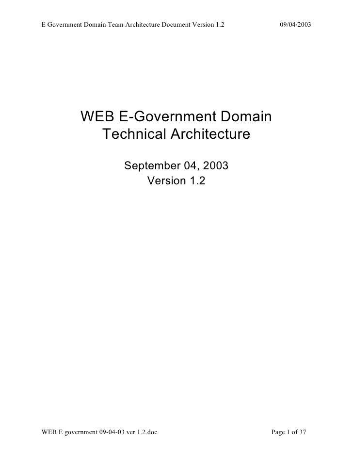 E Government Domain Team Architecture Document Version 1.2     09/04/2003                 WEB E-Government Domain         ...