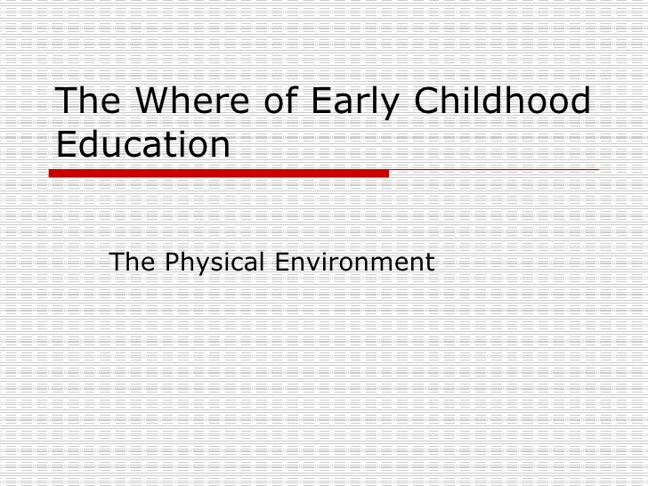 The Where Of Early Childhood Education