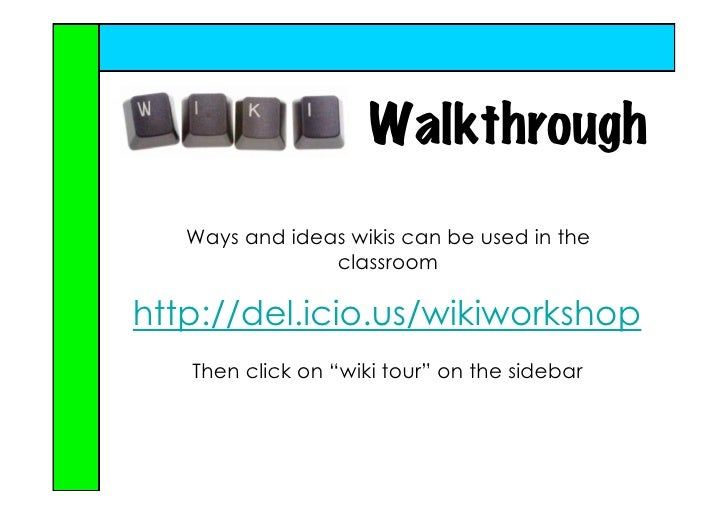 Classroom Walkthrough Ideas ~ The wiki way