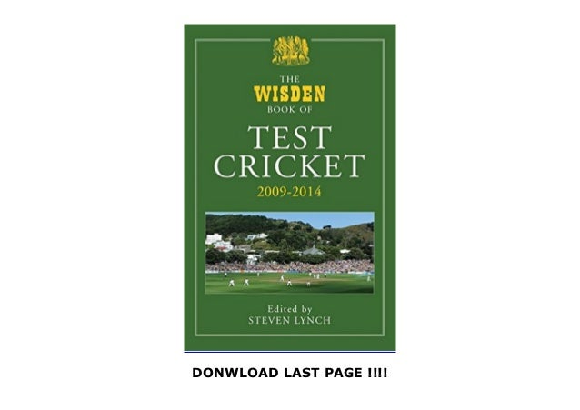 The Wisden Book of Test Cricket 2009 - 2014 by  {Full | [BEST BOOKS] | Free | Unlimited | Complete | [RECOMMENDATION] Slide 3